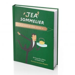 TEA SOMMELIER, a step-by-step Guide